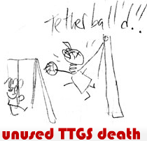 unused TTGS death