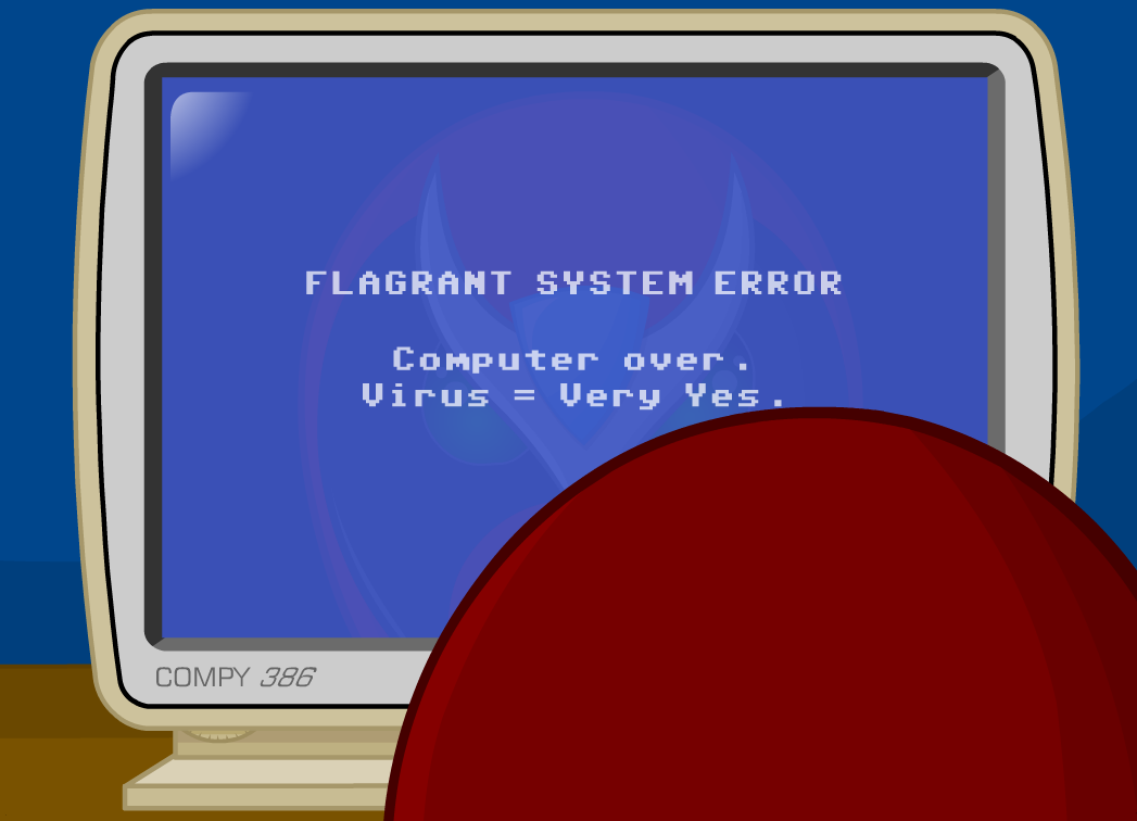 flagrant_system_error.PNG