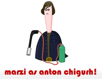 Marzi as Anton Chigurh!