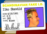 """...which says he's a 43-year old Scandinavian miner named Ilko Skevüld."""