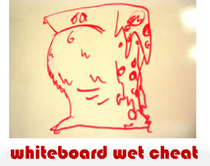 whiteboard wet cheat
