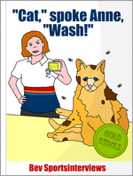 """Cat,"" spoke Anne, ""Wash!"""